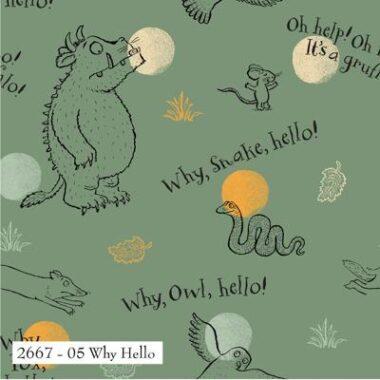 The Gruffalo Why Hello Cotton Fabric
