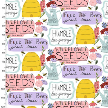Feed The Bees Garden Words 3 Wishes Cotton Fabric